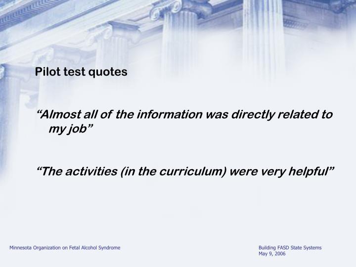 Pilot test quotes