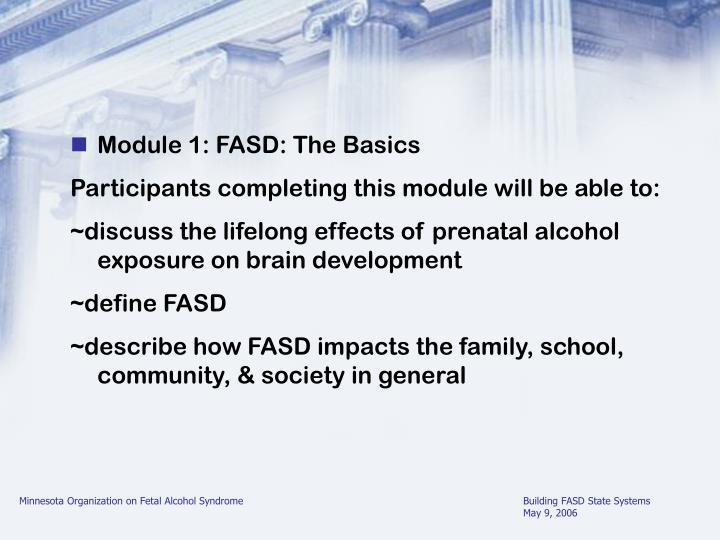 Module 1: FASD: The Basics