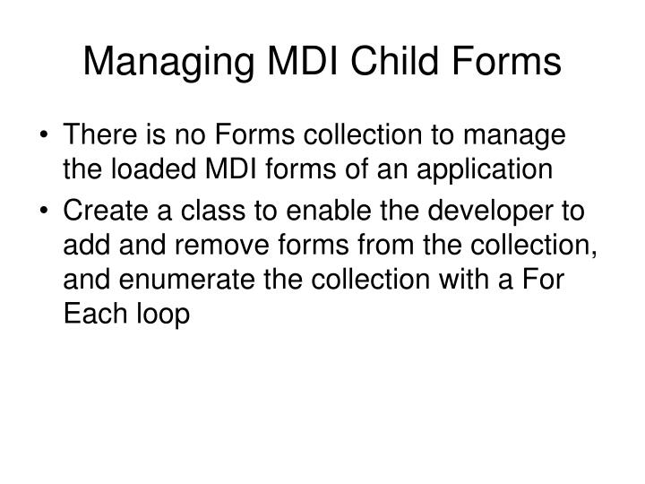 Managing MDI Child Forms