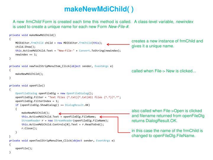 makeNewMdiChild( )