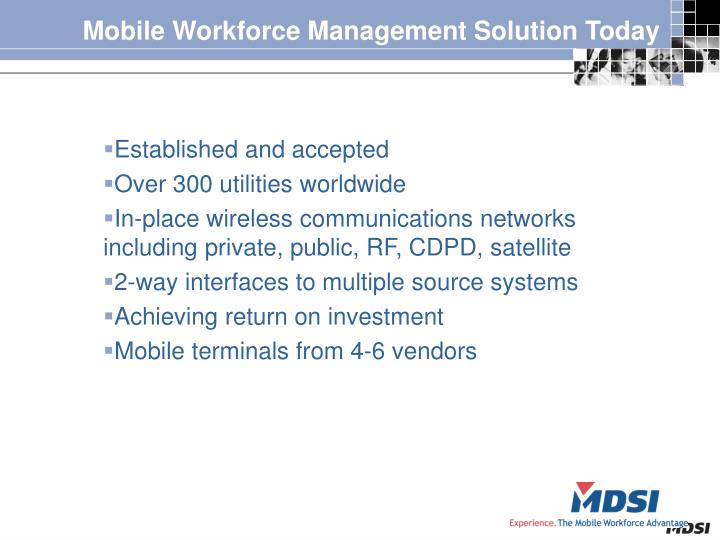 Mobile Workforce Management Solution Today