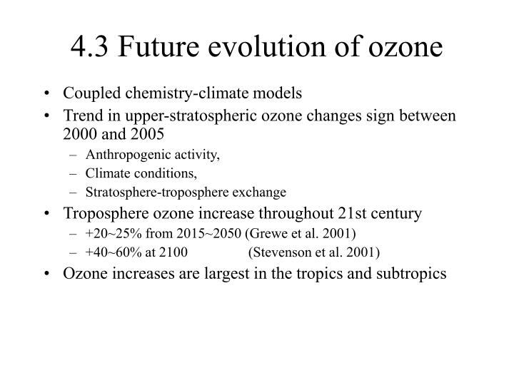 4.3 Future evolution of ozone