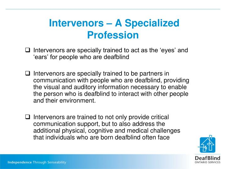 Intervenors – A Specialized Profession