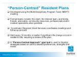 person centred resident plans