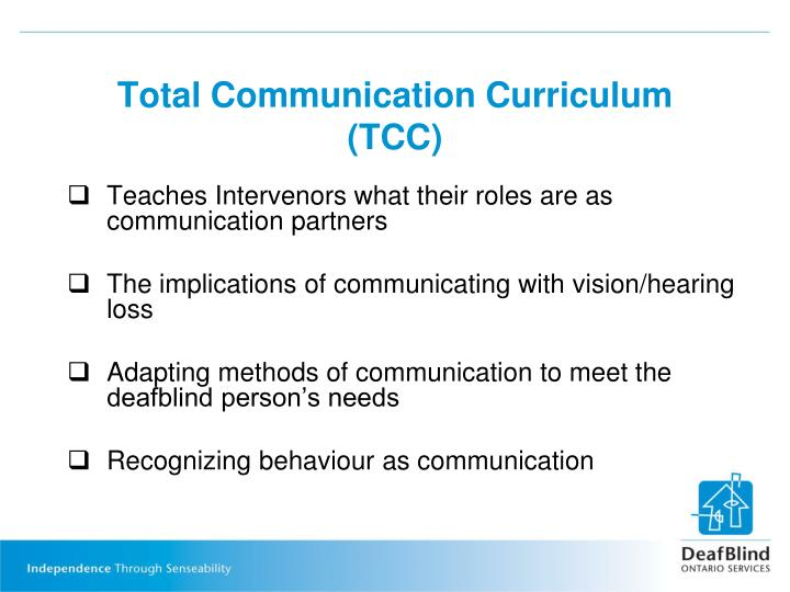 Total Communication Curriculum (TCC)