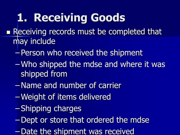 1 receiving goods