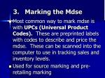 3 marking the mdse