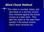 blind check method