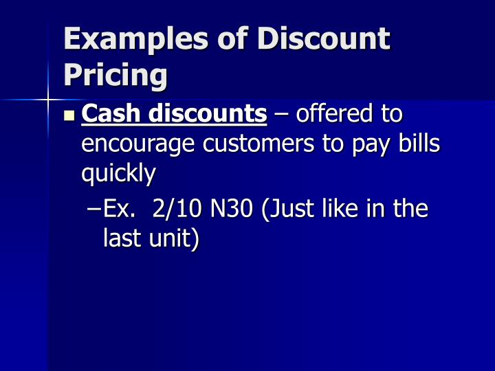 Examples of Discount Pricing