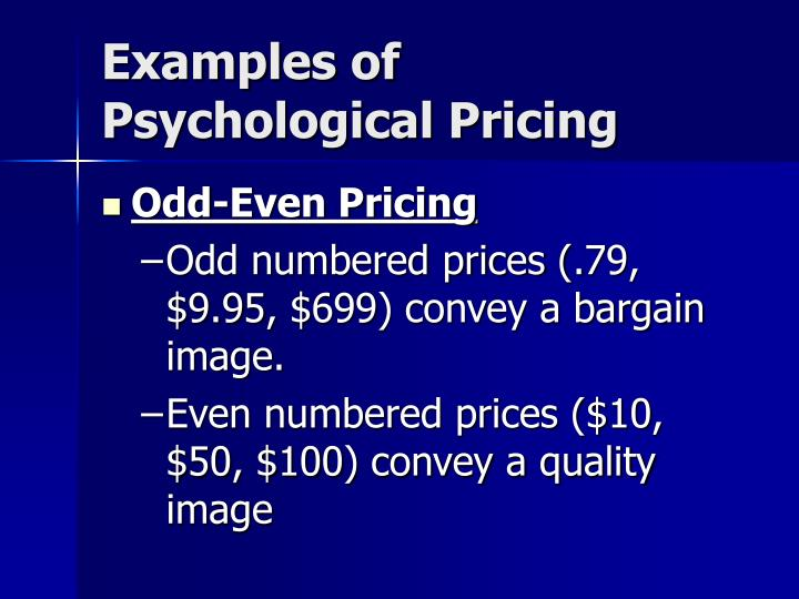 Examples of Psychological Pricing