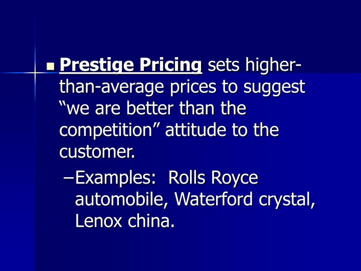 Prestige Pricing