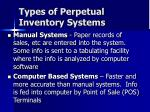 types of perpetual inventory systems