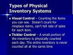 types of physical inventory systems