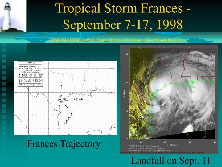 Tropical Storm Frances - September 7-17, 1998
