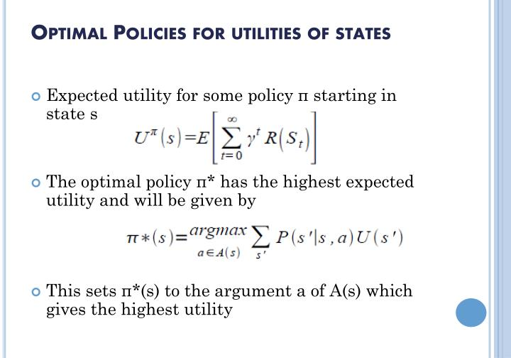 Optimal Policies for utilities of