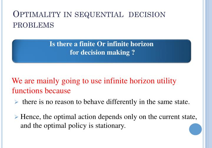 Optimality in sequential  decision problems