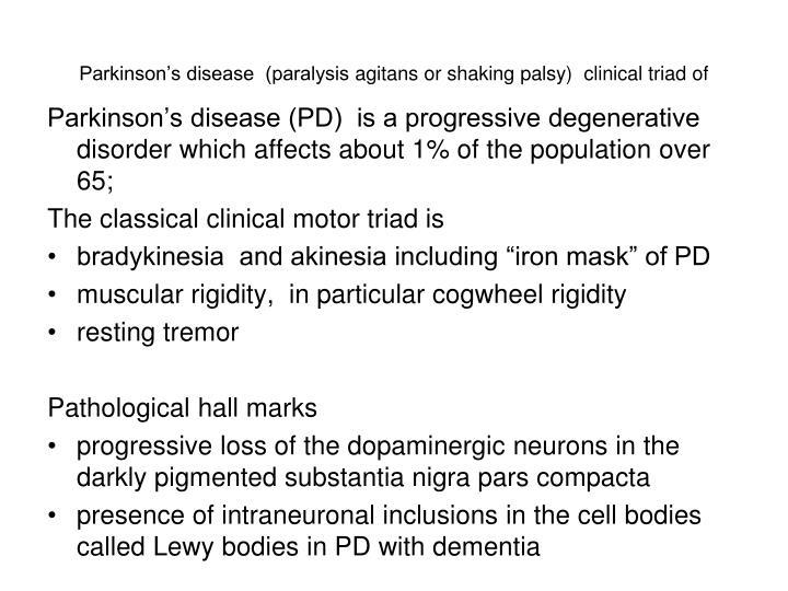 Parkinson's disease  (