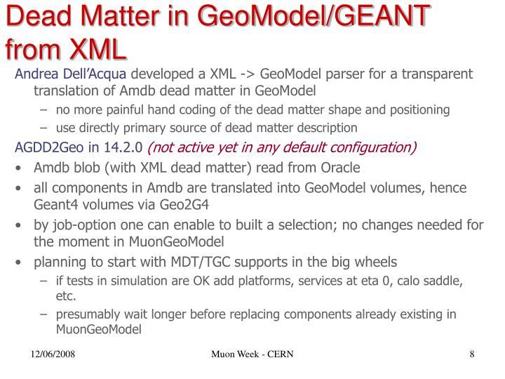 Dead Matter in GeoModel/GEANT from XML