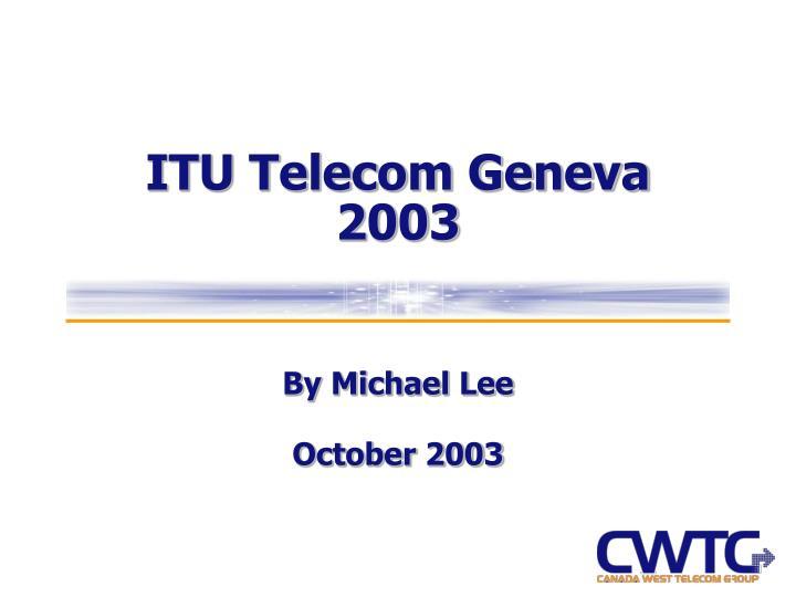 ITU Telecom Geneva