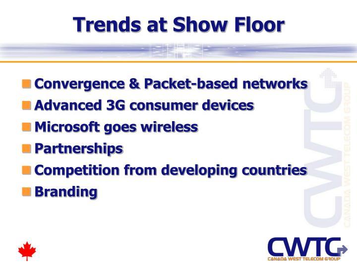 Trends at Show Floor