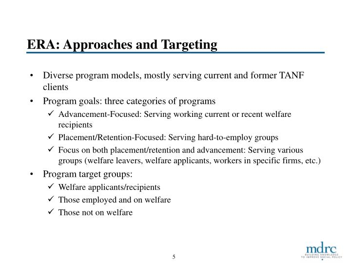 ERA: Approaches and Targeting