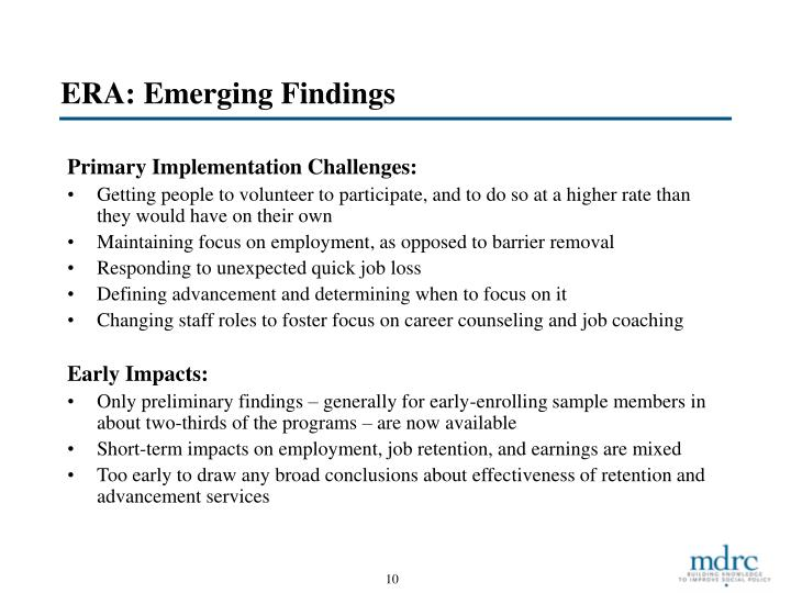 ERA: Emerging Findings