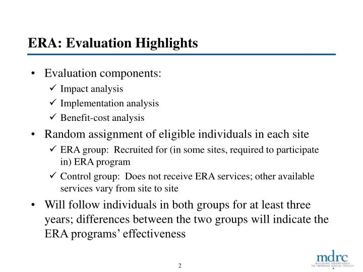 ERA: Evaluation Highlights