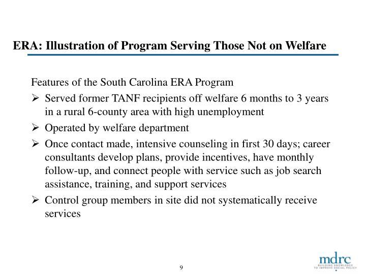 ERA: Illustration of Program Serving Those Not on Welfare