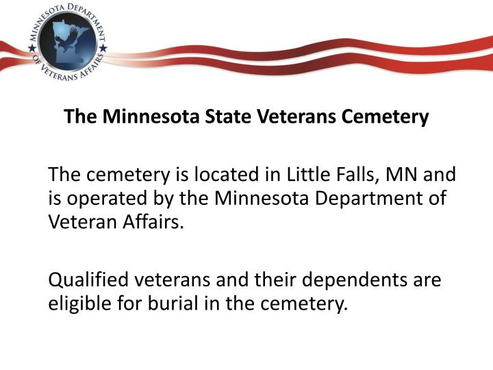 The Minnesota State Veterans Cemetery
