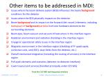 other items to be addressed in mdi