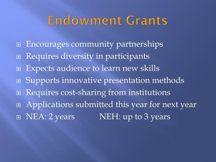 Endowment Grants