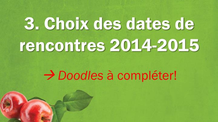 3. Choix des dates de rencontres 2014-2015