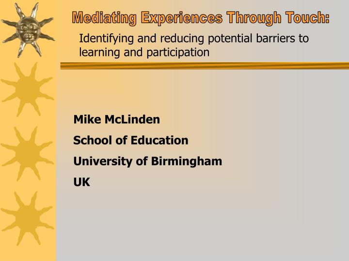 Mediating Experiences Through Touch: