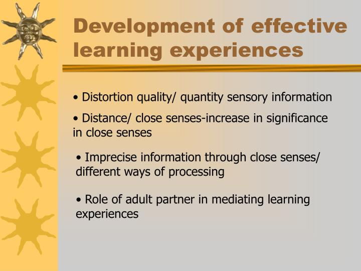 Development of effective learning experiences