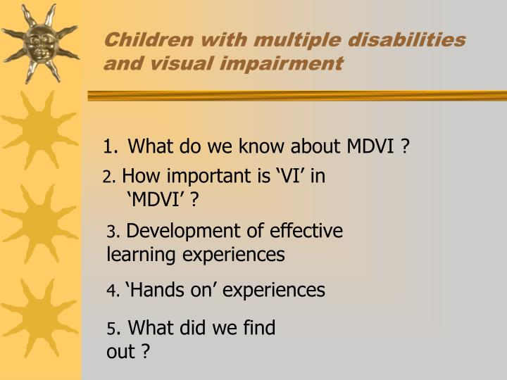 Children with multiple disabilities and visual impairment