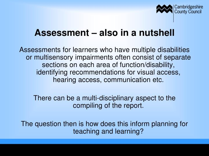 Assessment – also in a nutshell