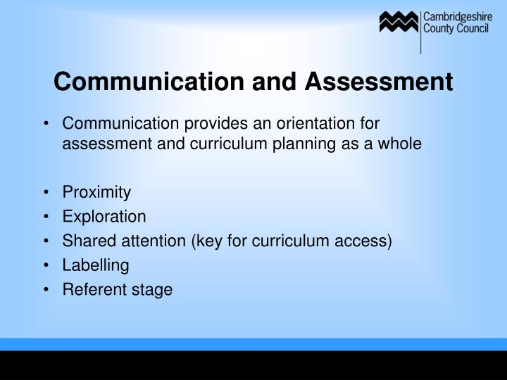 Communication and Assessment