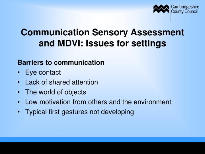 Communication Sensory Assessment