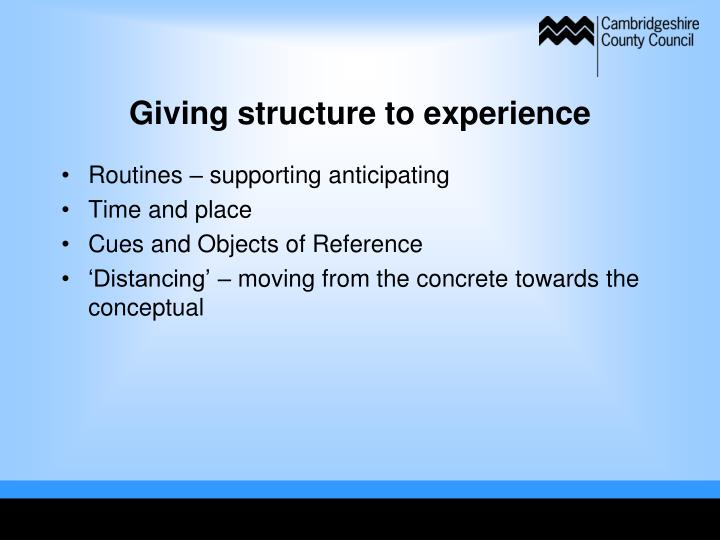 Giving structure to experience
