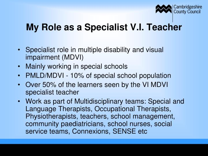 My Role as a Specialist V.I. Teacher