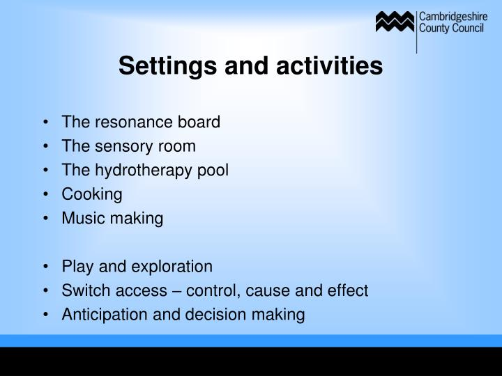Settings and activities
