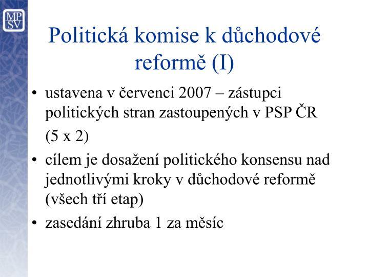 Politická komise k důchodové reformě (I)