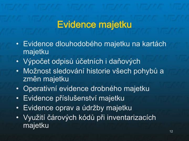 Evidence majetku