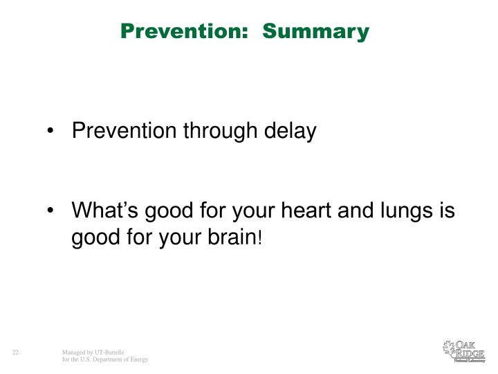 Prevention:  Summary