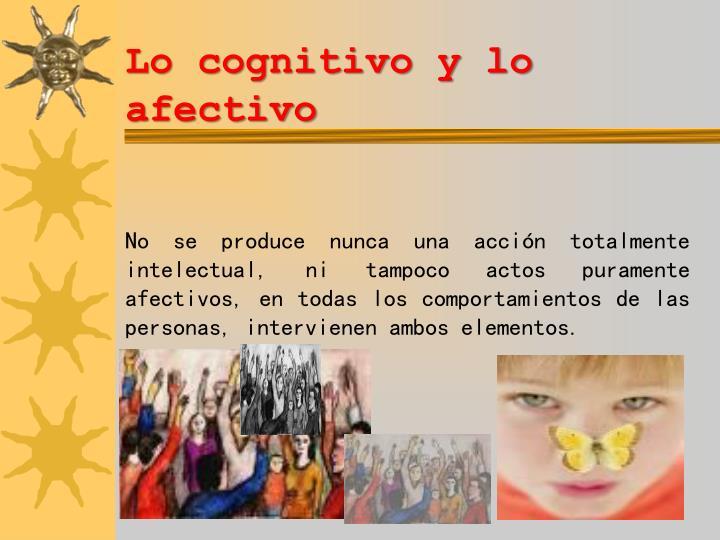 Lo cognitivo y lo afectivo