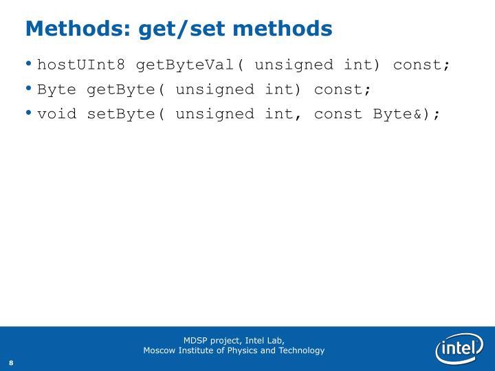 Methods: get/set methods
