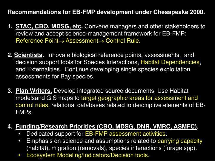 Recommendations for EB-FMP development under Chesapeake 2000.