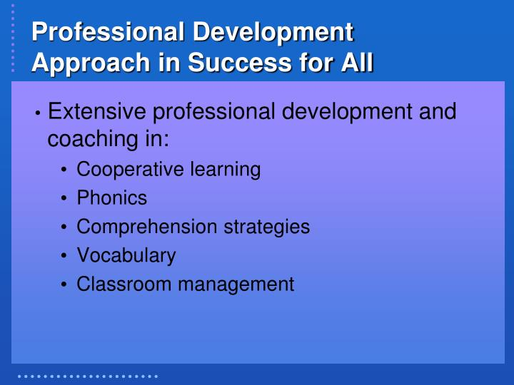 Professional development approach in success for all