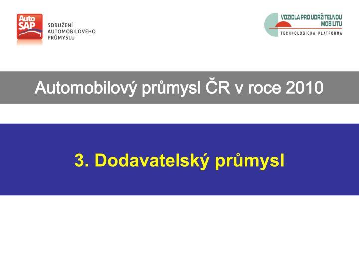 Automobilový průmysl ČR v roce 2010