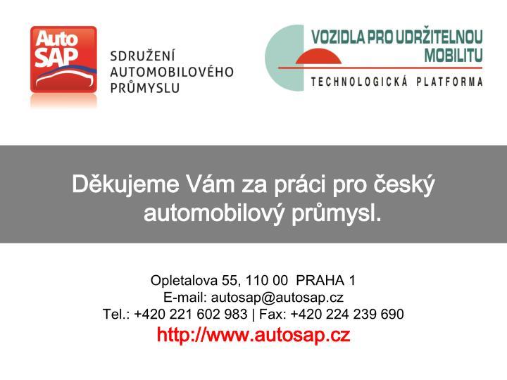 Děkujeme Vám za práci pro český automobilový průmysl.
